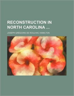 Reconstruction in North Carolina
