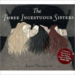 Three Incestuous Sisters