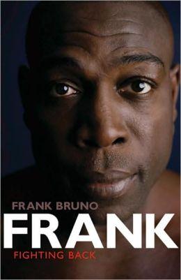 Frank: Fighting Back