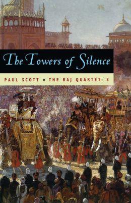 The Raj Quartet, Volume 3: The Towers of Silence