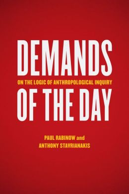 Demands of the Day: On the Logic of Anthropological Inquiry