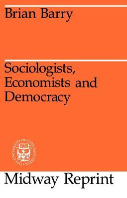 Sociologists, Economists, and Democracy