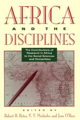 Africa and the Disciplines: The Contributions of Research in Africa to the Social Sciences & Humanities
