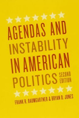 Agendas and Instability in American Politics, Second Edition