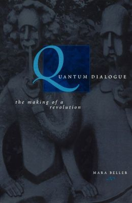 Quantum Dialogue: The Making of a Revolution