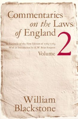 Commentaries on the Laws of England: A Facsimile of the First Edition of 1765-1769