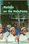 Mullahs on the Mainframe: Islam and Modernity among the Daudi Bohras