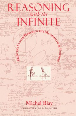 Reasoning with the Infinite: From the Closed World to the Mathematical Universe