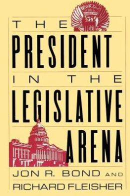 President in the Legislative Arena