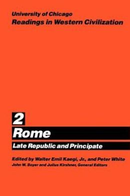 University of Chicago Readings in Western Civilization: Rome