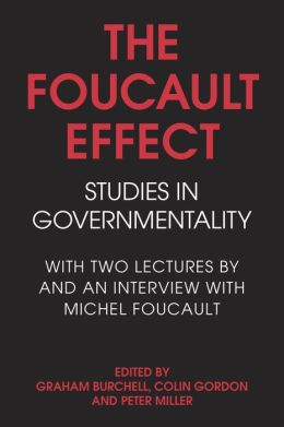 Foucault Effect: Studies in Governmentality