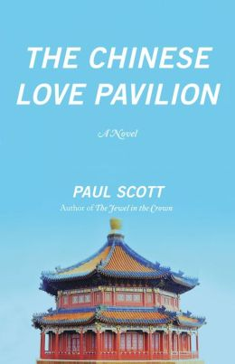The Chinese Love Pavilion: A Novel