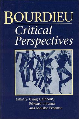 Bourdieu: Critical Perspectives