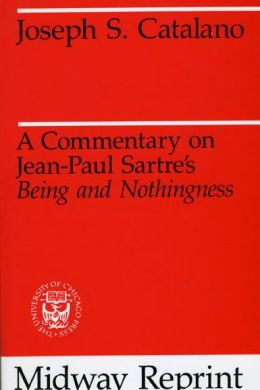 A Commentary of Jean-Paul Sartre's Being and Nothingness