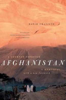 A Journey Through Afghanistan: A Memorial