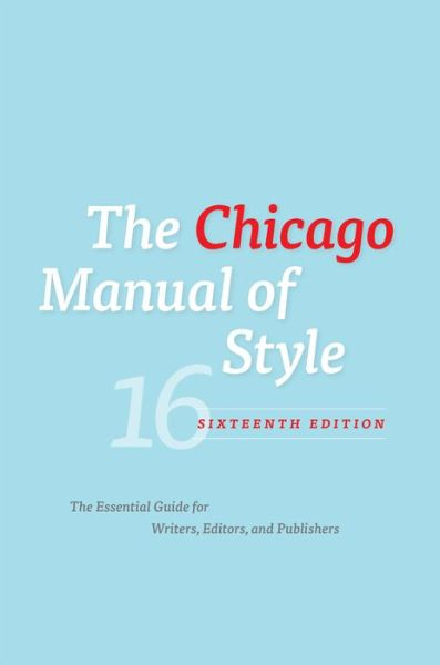 The Chicago Manual of Style, 16th Edition