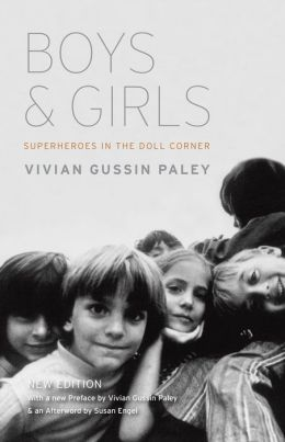 Boys and Girls: Superheroes in the Doll Corner