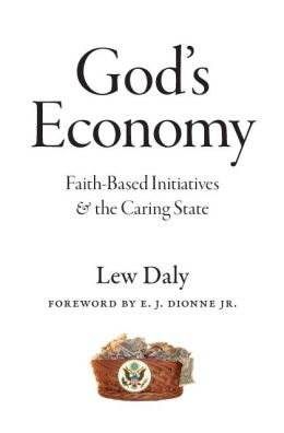God's Economy: Faith-Based Initiatives and the Caring State
