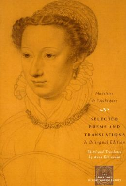 Selected Poems and Translations: A Bilingual Edition