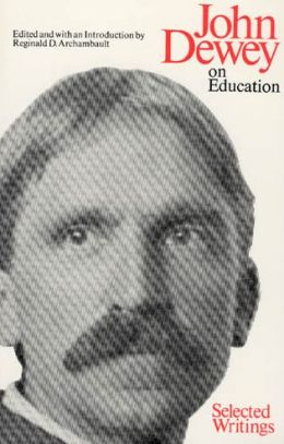 John Dewey on Education