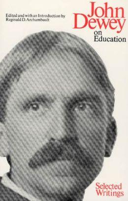 John Dewey on Education