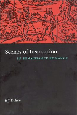 Scenes of Instruction in Renaissance Romance