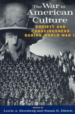 War in American Culture: Society and Consciousness during World War II