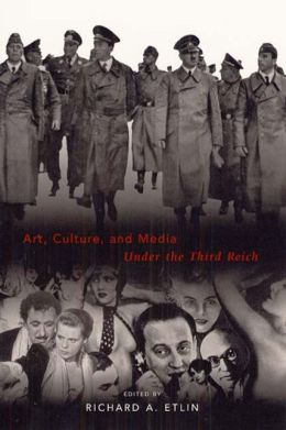 Art, Culture, and Media under the Third Reich