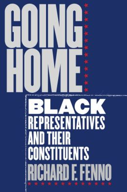 Going Home : Black Representatives and Their Constituencies