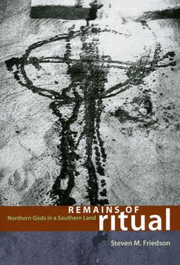 Remains of Ritual: Northern Gods in a Southern Land