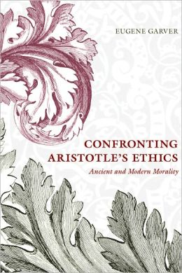 Confronting Aristotle's Ethics: Ancient and Modern Morality