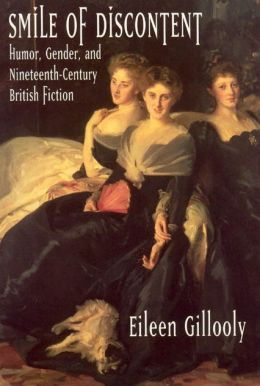 Smile of Discontent: Humor, Gender, and Nineteenth-Century British Fiction