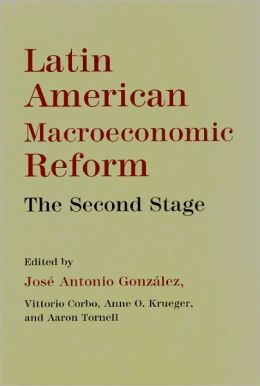 Latin American Macroeconomic Reforms: The Second Stage