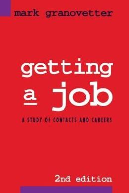 Getting a Job: A Study in Contacts and Careers
