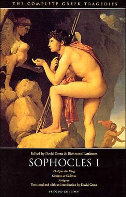 Sophocles One: Three Tragedies (Oedipus the King, Oedipus at Colonus, Antigone)