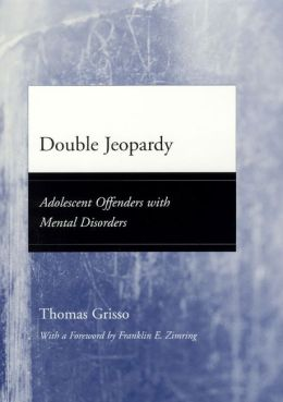 Double Jeopardy: Adolescent Offenders with Mental Disorders