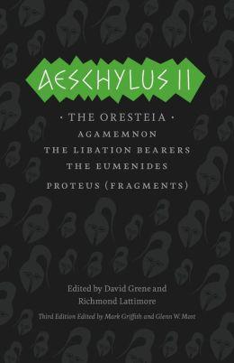 Aeschylus II: The Oresteia