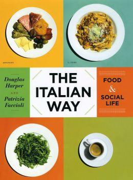 The Italian Way: Food and Social Life