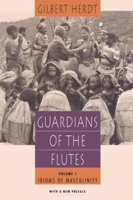 Guardians of the Flutes: Idioms of Masculinity: Idioms of Masculinity : With a New Preface