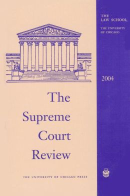 Supreme Court Review, 2004