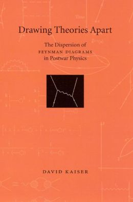 Drawing Theories Apart: The Dispersion of Feynman Diagrams in Postwar Physics