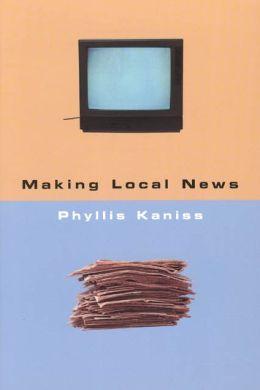 Making Local News
