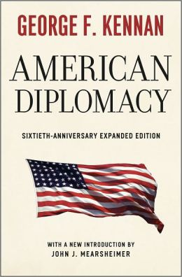 American Diplomacy: Sixtieth-Anniversary Expanded Edition