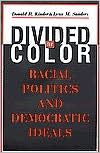 Divided by Color: Racial Politics and Democratic Ideals