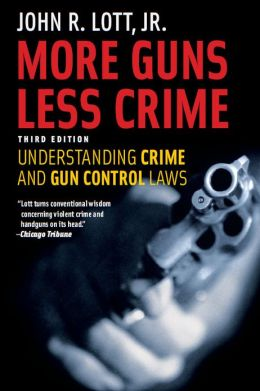 More Guns, Less Crime: Understanding Crime and Gun Control Laws, Third Edition