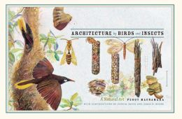 Architecture by Birds and Insects: A Natural Art