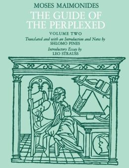 Guide of the Perplexed: Moses Maimonides