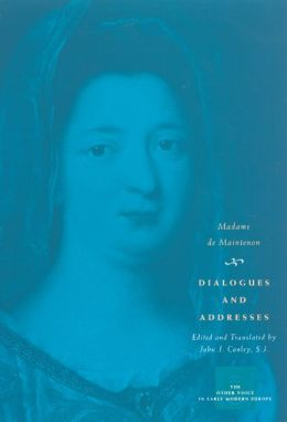 Dialogues and Addresses ( The Other Voices in early Modern Europe Series)