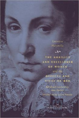 The Nobility and Excellence of Women and the Defects and Vices of Men