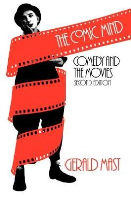Comic Mind: Comedy and the Movies